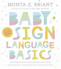 Baby Sign Language Basics by Monta Z Briant