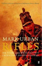 Rifles by Mark Urban