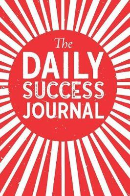 The Daily Success Journal by First Movement