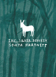 The Silver Donkey by Sonya Hartnett image