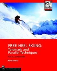 Free-Heel Skiing by Paul Parker