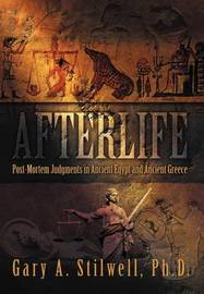 Afterlife by Gary A. Stilwell