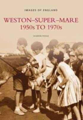 Weston Super Mare 1950s to 1970s by Sharon Poole image