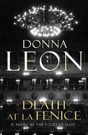 Death at La Fenice (Guido Brunetti #1) by Donna Leon