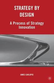 Strategy by Design by James Carlopio image