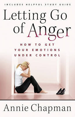 Letting Go of Anger by Annie Chapman