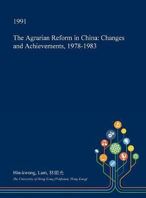 The Agrarian Reform in China by Hin-Kwong Lam