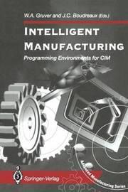 Intelligent Manufacturing: