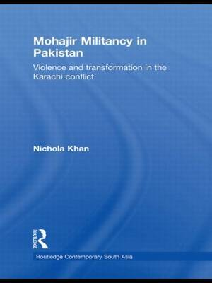 Mohajir Militancy in Pakistan by Nichola Khan