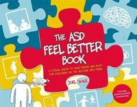 The ASD Feel Better Book by Joel Shaul
