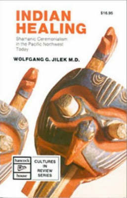 Indian Healing by Wolfgang G. Jilek image