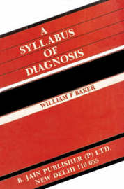 Syllabus of Diagnosis by J.Ellis Barker