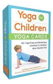Yoga for Children--Yoga Cards by Lisa Flynn