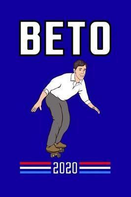 Beto 2020 by Xenrise Publishing