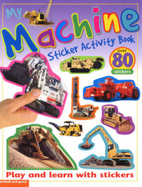 My Machine Sticker Activity Book by Chez Picthall