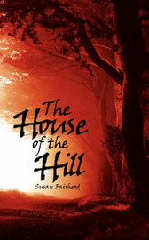 The House of the Hill by Susan Fairhead image