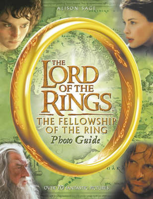 "The ""Fellowship of the Ring"" Photo Guide by Alison Sage image"