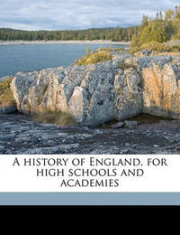 A History of England, for High Schools and Academies by Katharine Coman