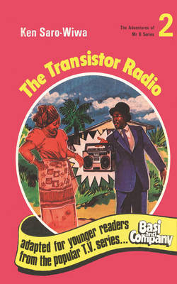 The Transistor Radio by Ken Saro-Wiwa