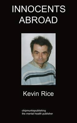 Innocents Abroad: Relationships by Kevin Rice