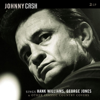 Sings Hank Williams - George Jones & Other Classics (2LP) by Johnny Cash