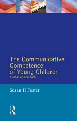 The Communicative Competence of Young Children by Susan H. Foster image