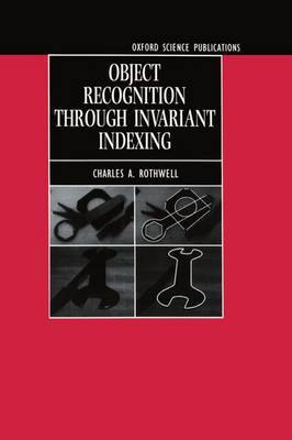 Object Recognition through Invariant Indexing by C.A. Rothwell image