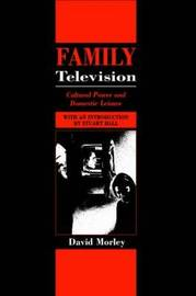 Family Television by David Morley image