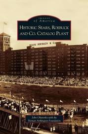 Historic Sears, Roebuck and Co. Catalog Plant by John Oharenko