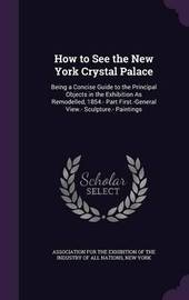 How to See the New York Crystal Palace image