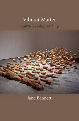 Vibrant Matter by Jane Bennett image