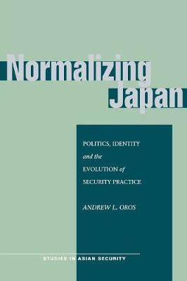 Normalizing Japan by Andrew L. Oros image