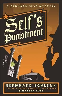 Self's Punishment by Bernhard Schlink