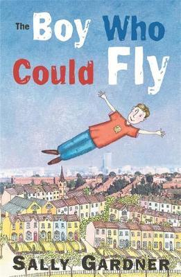 The Boy Who Could Fly by Sally Gardner image