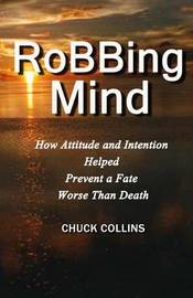 Robbing Mind by Chuck Collins