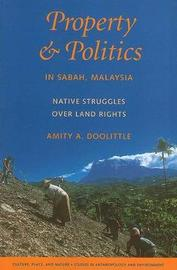 Property and Politics in Sabah, Malaysia by Amity A. Doolittle image