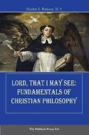 Lord, That I May See by Matthew Robinson