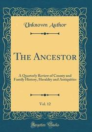 The Ancestor, Vol. 12 by Unknown Author image