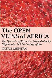 The Open Veins of Africa by Tatah Mentan image