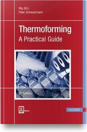 Thermoforming by Peter Schwarzmann