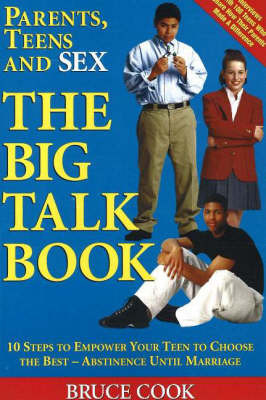 Parents, Teens and Sex: The Big Talk Book by Bruce Cook image