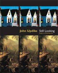 Still Looking by John Updike image