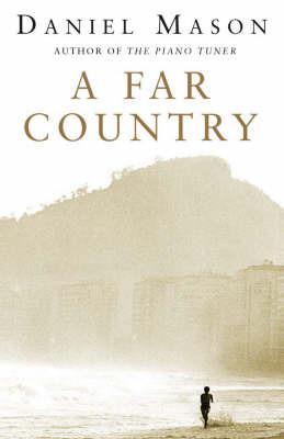 A Far Country by Daniel Mason image