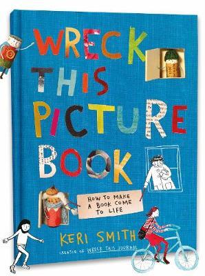 Wreck This Picture Book by Keri Smith