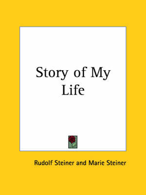 Story of My Life (1928) by Marie Steiner image