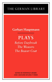 Hauptmann Plays by Gerhart Hauptmann