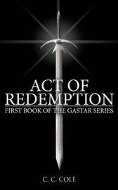 First Book of the Gastar Series by C. C. Cole image
