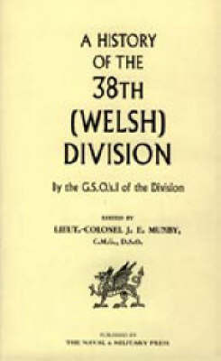 History of the 38th (Welsh) Division by J E Munby