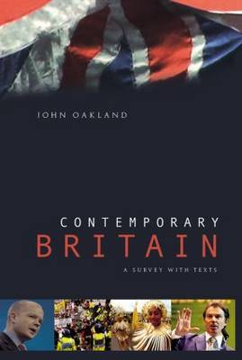 Contemporary Britain by John Oakland