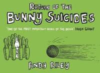 Return of the Bunny Suicides by Andy Riley image